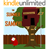 Children's Book: The Summer of Sammy! [Bedtime Stories for Kids]
