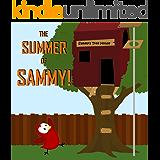 Children's Book: The Summer of Sammy! [Bedtime Stories for Kids]
