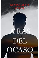 A ras del ocaso (Spanish Edition) Kindle Edition