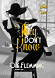 They Don't Know (Won't Hurt Them Trilogy Book 2)