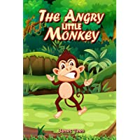 The Angry Little Monkey: A Mindful Positive Story to Help your Children Coping with...