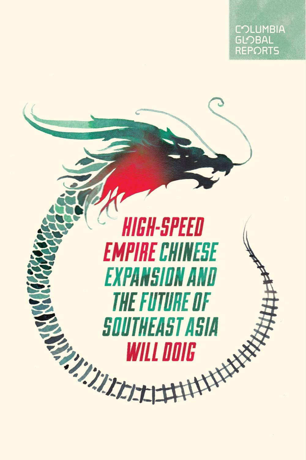 Download High-Speed Empire: Chinese Expansion and the Future of Southeast Asia pdf epub