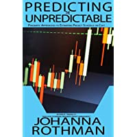 Predicting the Unpredictable: Pragmatic Approaches to Estimating Cost or Schedule