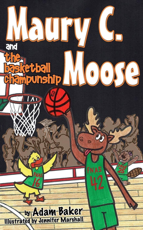 Maury C  Moose and The Basketball ChamPUNship (Maury C