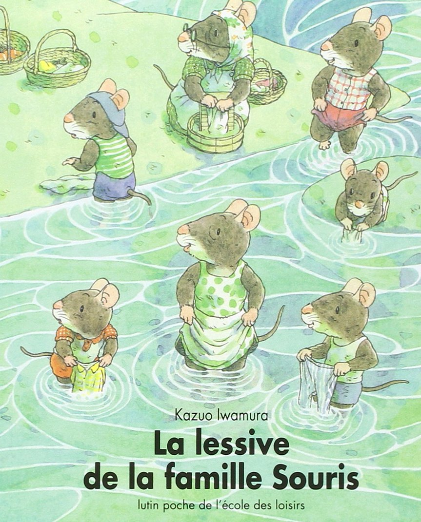 Amazon.fr - La lessive de la famille Souris - Iwamura, Kazuo - Livres