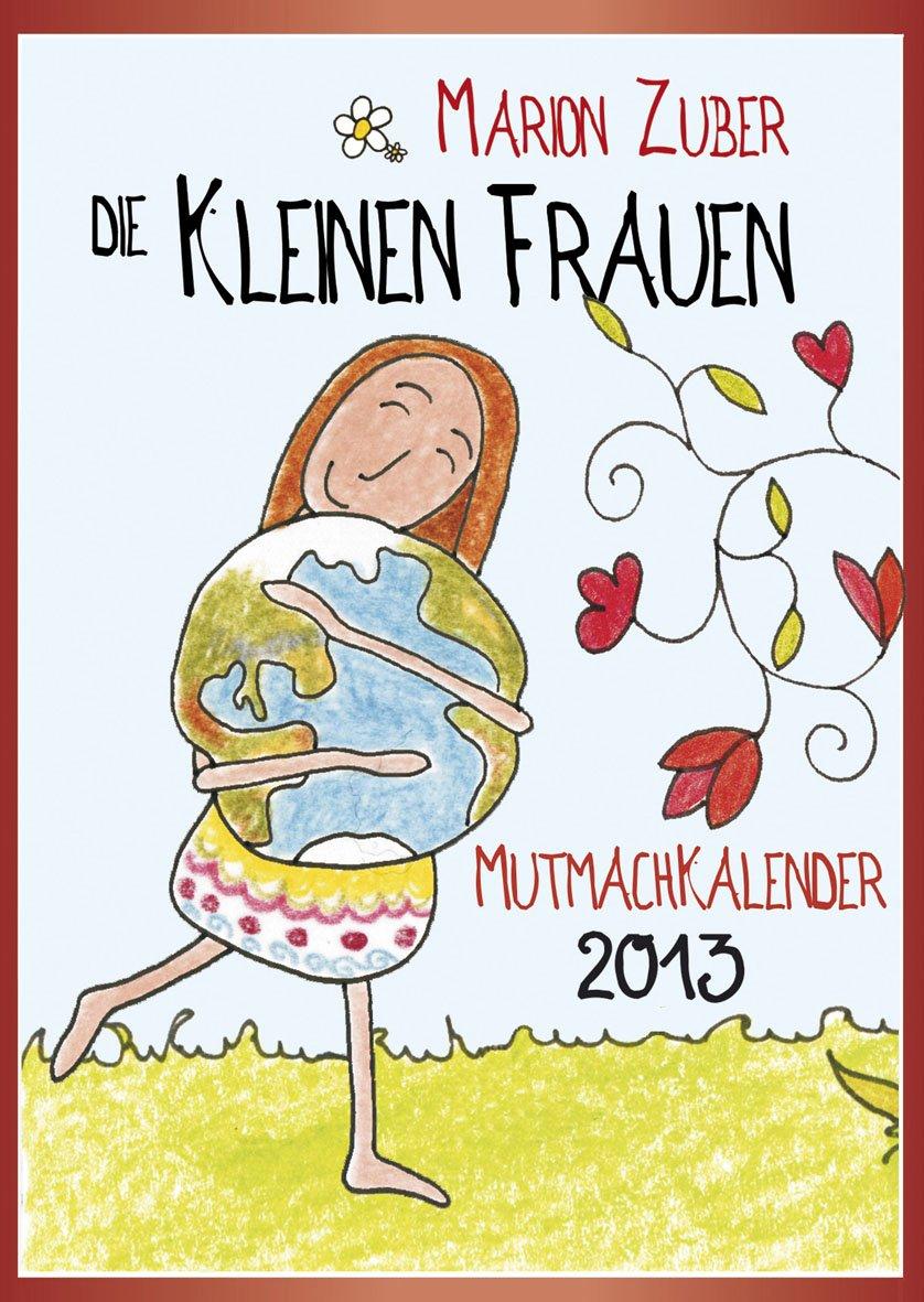 die-kleinen-frauen-mutmachkalender-2013
