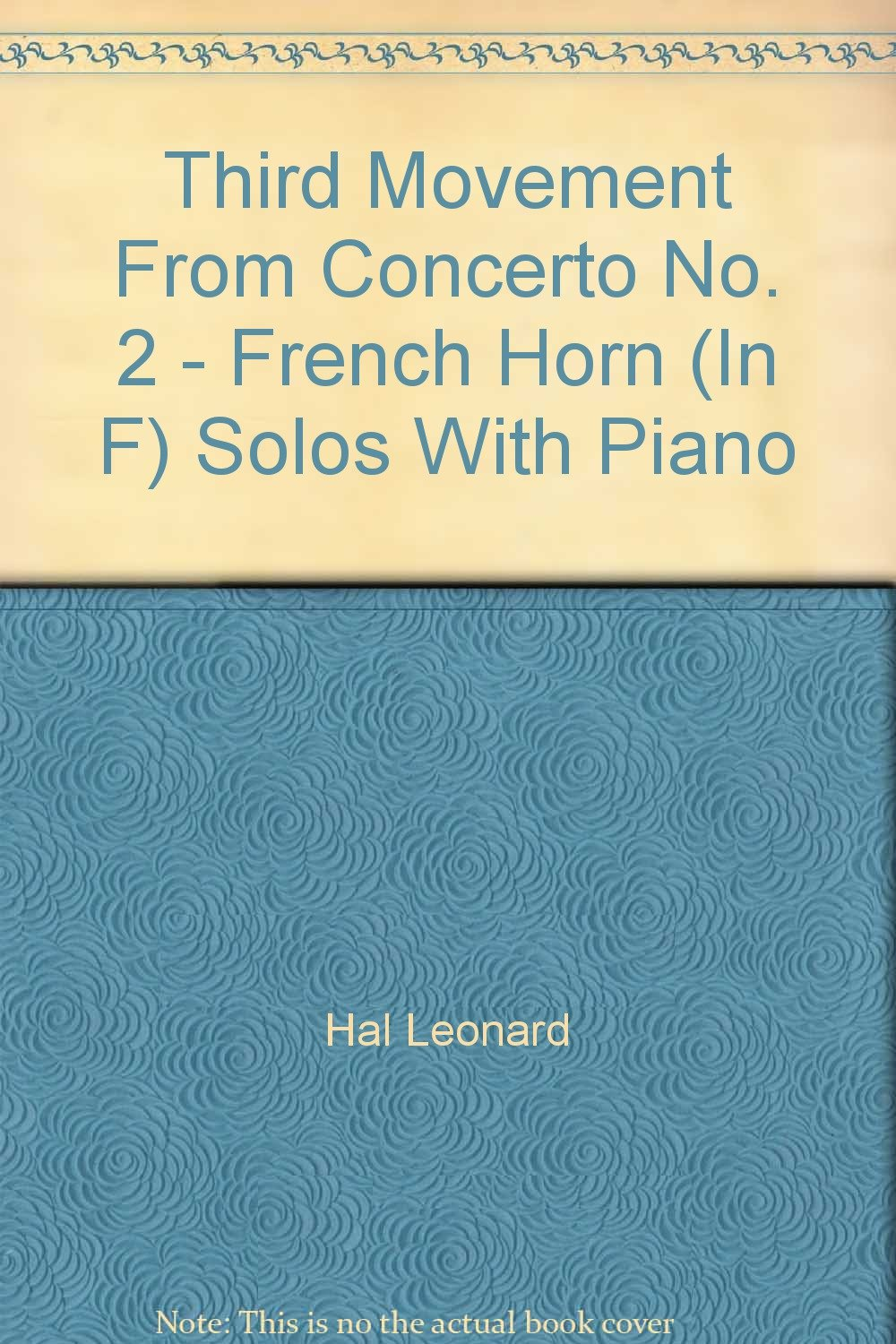 Third Movement From Concerto No. 2 - French Horn (In F) Solos With Piano
