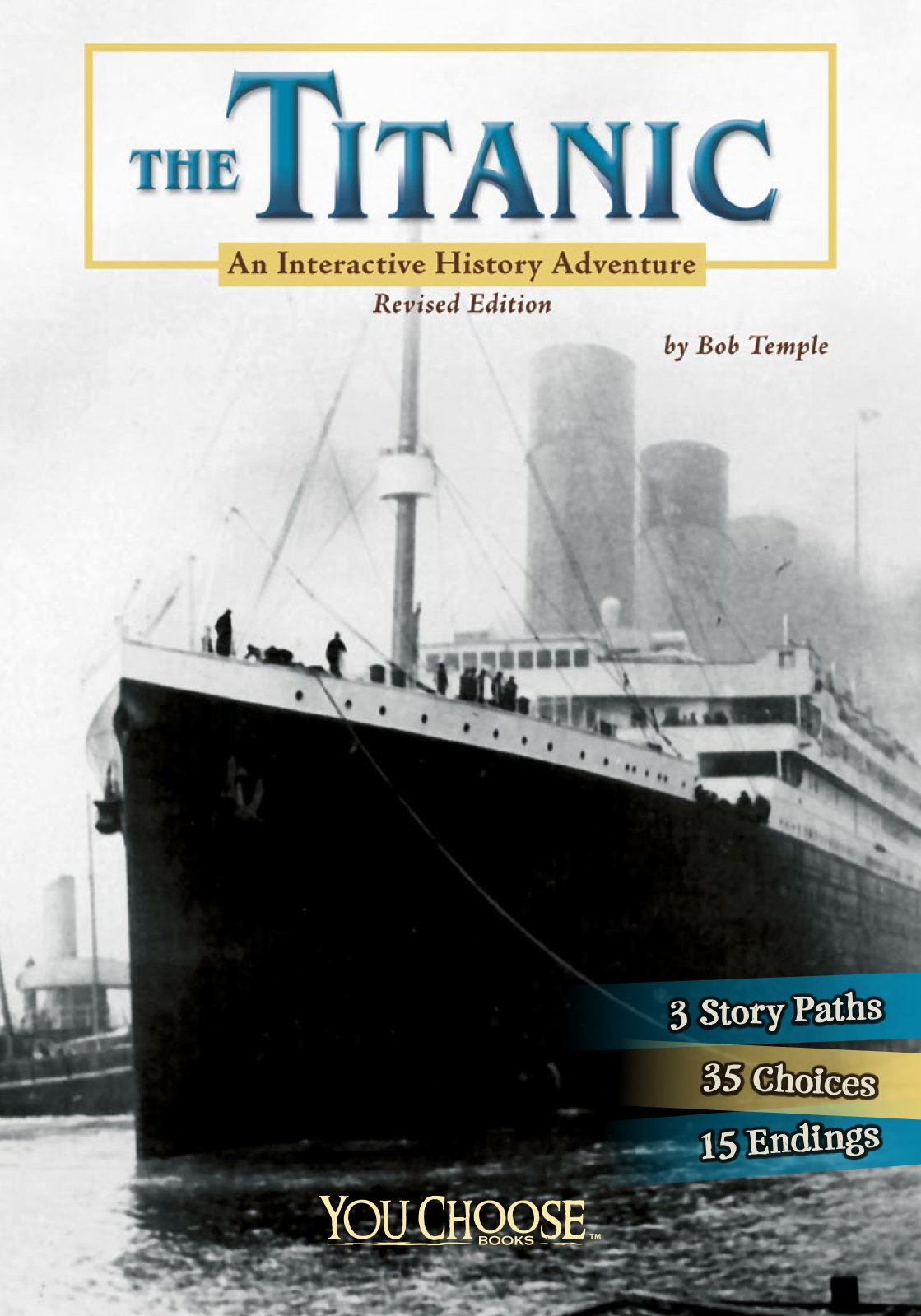 The Titanic: An Interactive History Adventure (You Choose: History) PDF