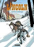 Lincoln, Tome 7 : Le Fou sur la Montagne