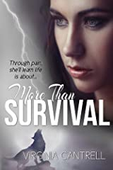 More Than Survival Kindle Edition