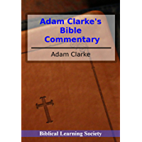Adam Clarke's Bible Commentary
