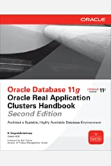 Oracle Database 11g Oracle Real Application Clusters Handbook, 2nd Edition (Oracle Press) Kindle Edition