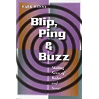 Blip, Ping, and Buzz: Making Sense of Radar and Sonar