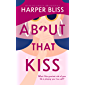 About That Kiss
