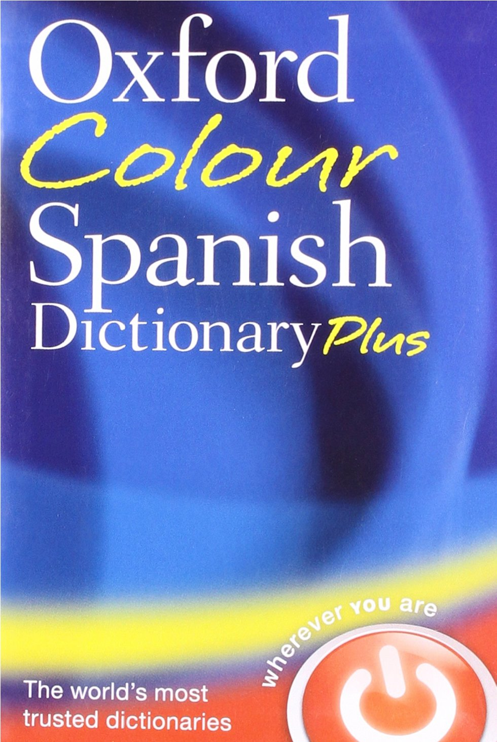 Oxford colour spanish dictionary plus amazon co uk oxford dictionaries 9780199599561 books