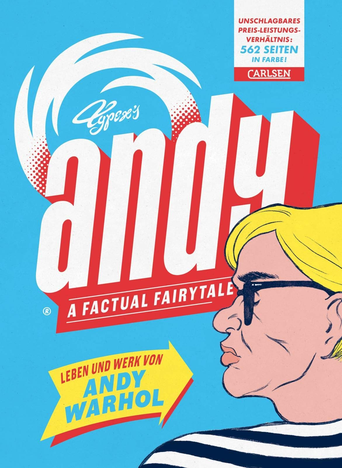 Andy – A Factual Fairytale  Leben Und Werk Von Andy Warhol