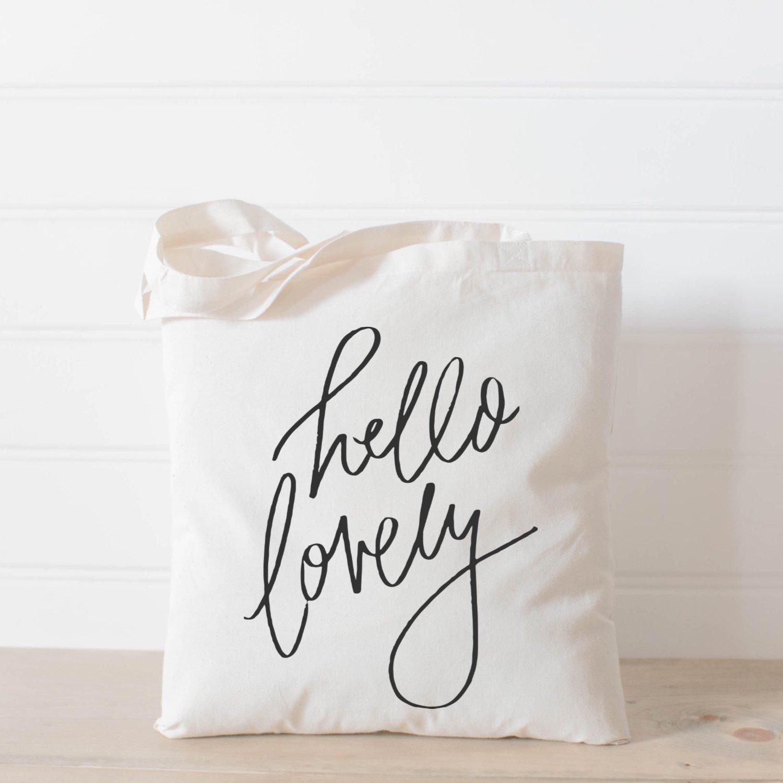 Tote Bag, Hello Lovely, Handmade in the USA, present, housewarming gift, wedding favor, bridesmaid gift, women's gift women's gift