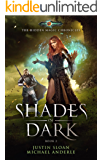 Shades Of Dark: Age Of Magic - A Kurtherian Gambit Series (The Hidden Magic Chronicles Book 2)