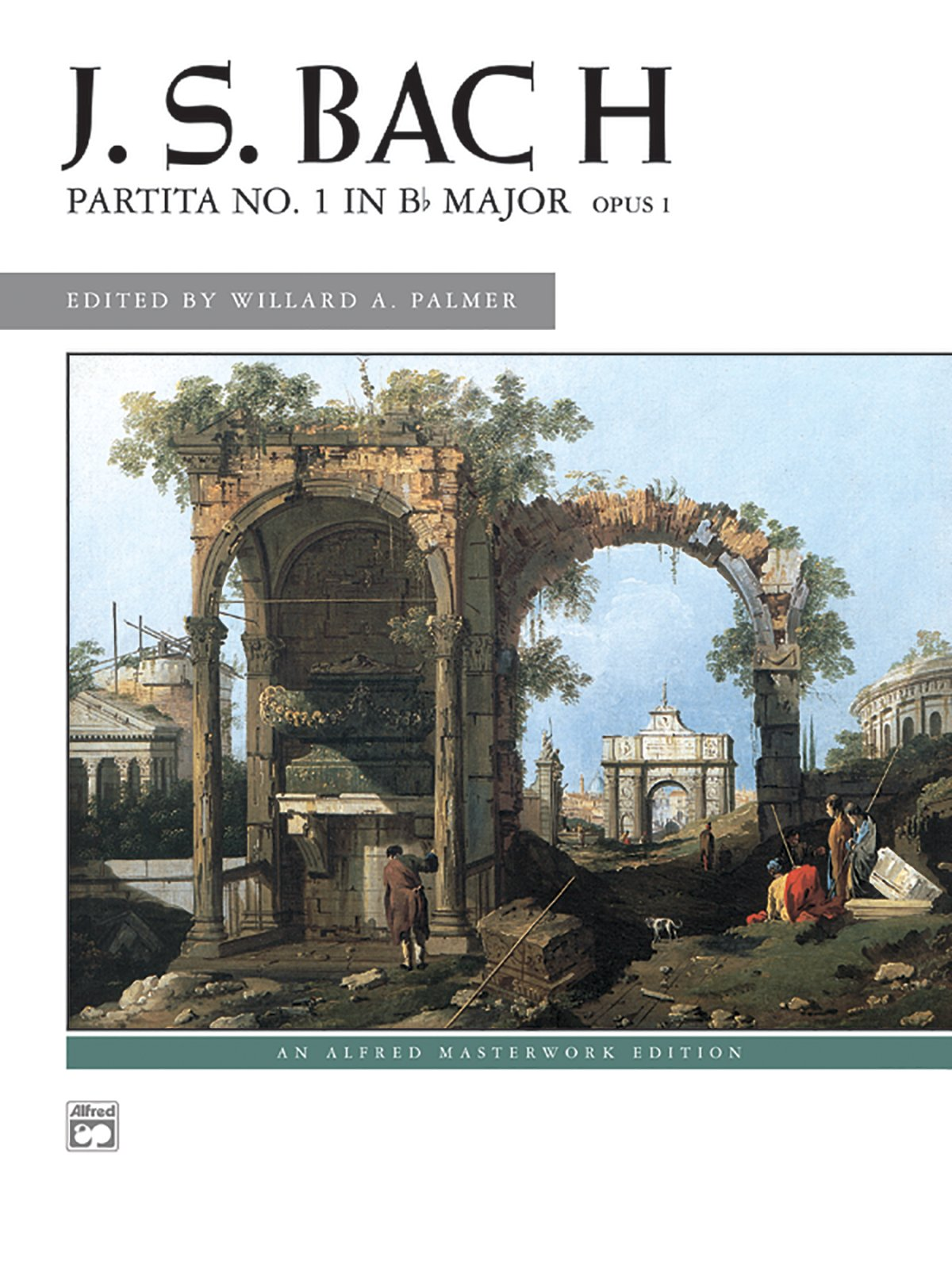 Partita No. 1 in B-flat Major, Op. 1 (Alfred Masterwork Edition): Johann  Sebastian Bach, Willard A. Palmer: 9780739008324: Amazon.com: Books