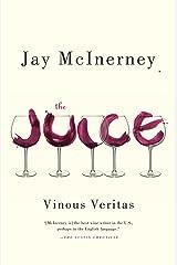 The Juice: Vinous Veritas Paperback