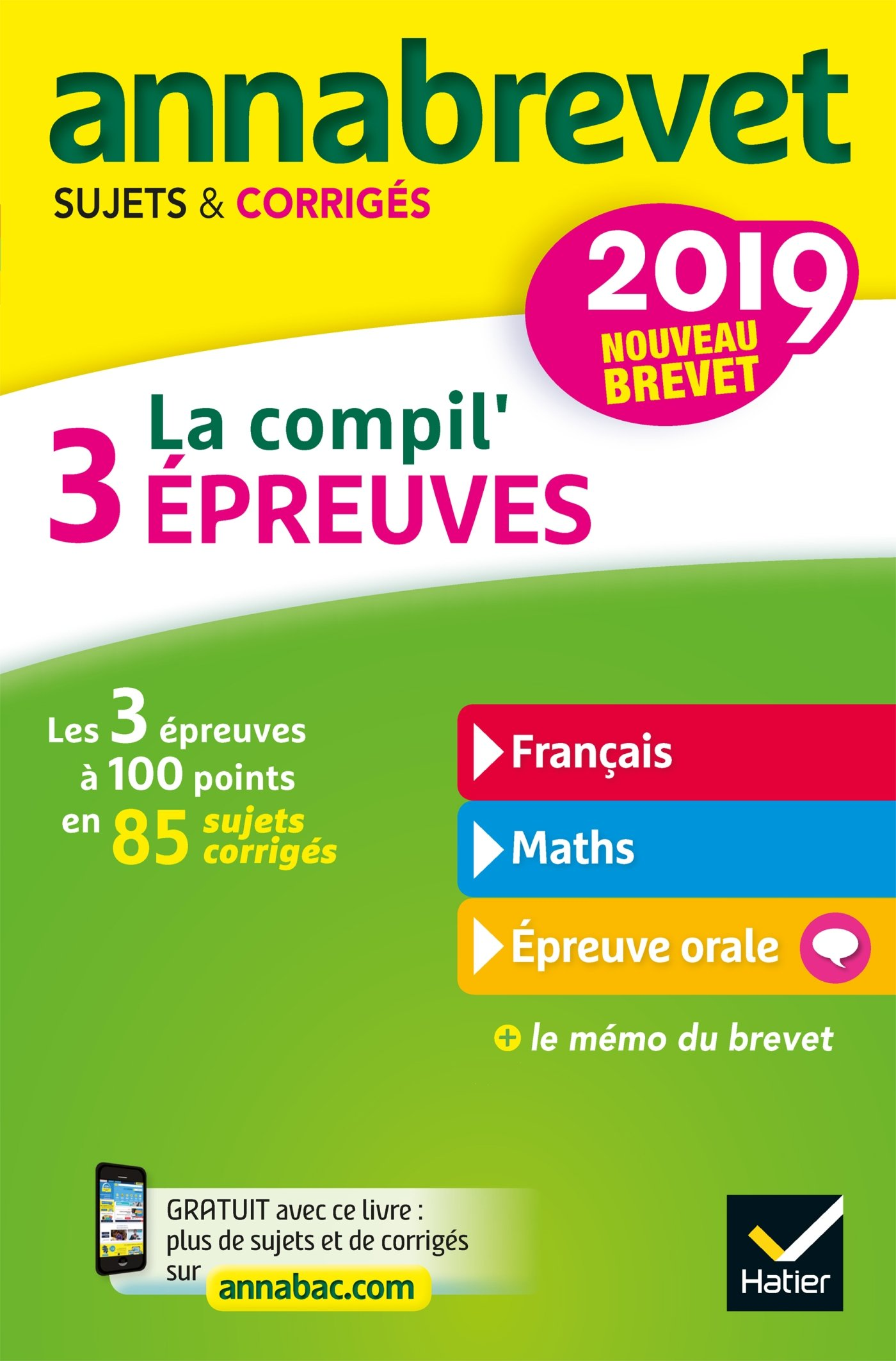 La compil 3 épreuves : Sujets et corrigés français-maths-épreuve orale (French) Paperback – August 29, 2018