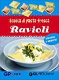 Scuola di pasta fresca. Ravioli. Con gadget