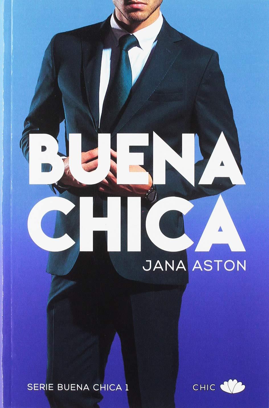 Buena chica: Amazon.es: Aston, Jana, Tanco Salazar, Sonia: Libros