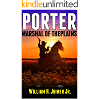 """Porter: Marshal of the Plains: Lawman on the Blood Trail: A Western Adventure From The Author of """"The Legend of Jake Jackson"""""""