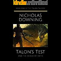 Talon's Test and the Shield of Faith (The Talon Trilogy - Christian Science Fiction & Fantasy Series Book 1) (English Edition)