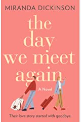 The Day We Meet Again: escape with the most romantic love story from the international bestseller (192 POCHE) Kindle Edition
