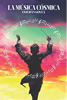 La Música Cósmica (Spanish Edition)