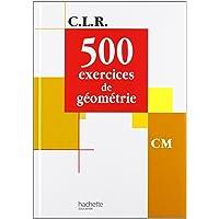 500 exercices de géométrie CM