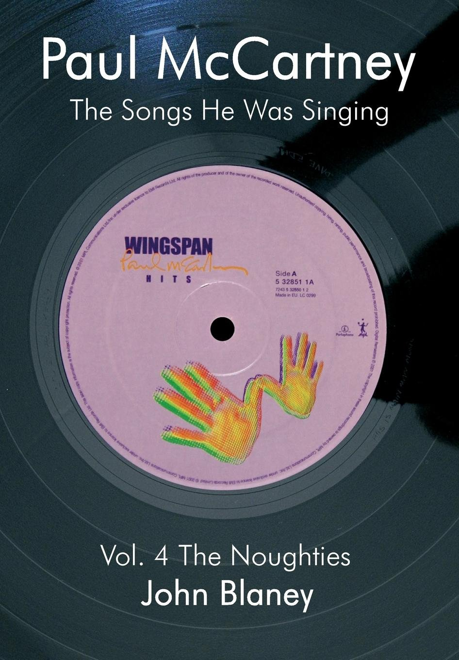 Paul McCartney: The Noughties Vol.4: The Songs He Was Singing PDF