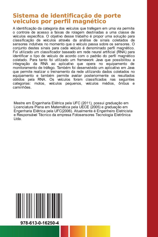 Sistema de identificação de porte veiculos por perfil magnético: Identificação do porte de veículos com classificador baseado em rede neural artificial ...