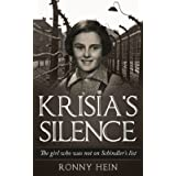 Krisia's Silence: The girl who was not on Schindler's list (Holocaust Survivor True Stories WWII)