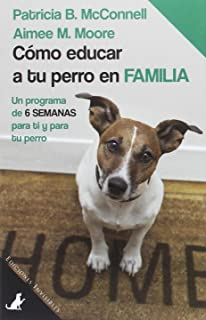 Como educar a tu perro en familia (Sit Books)