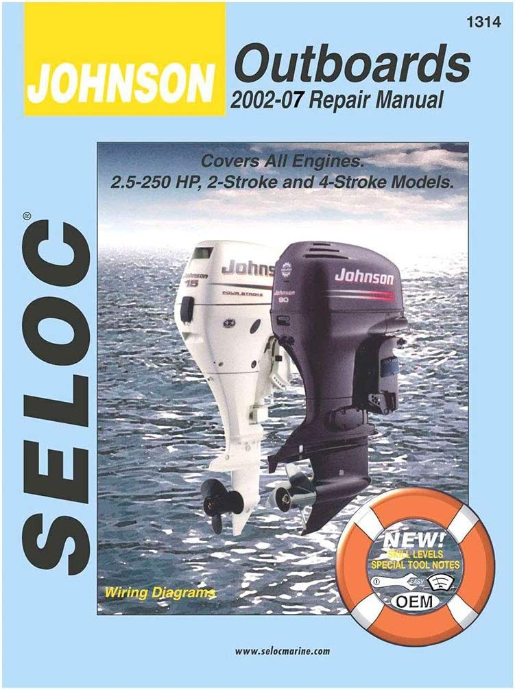 Sierra International Seloc Manual 18-01314 Johnson Outboards Repair 2002-2007 2.5-250 HP 2 Stroke & 4 Stroke Model
