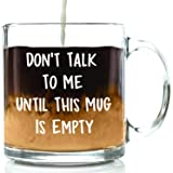Don't Talk To Me Funny Coffee Mug - Best Christmas Gifts for Men, Women, Husband, Wife - Cool Xmas Gag Gift Ideas for Him, He