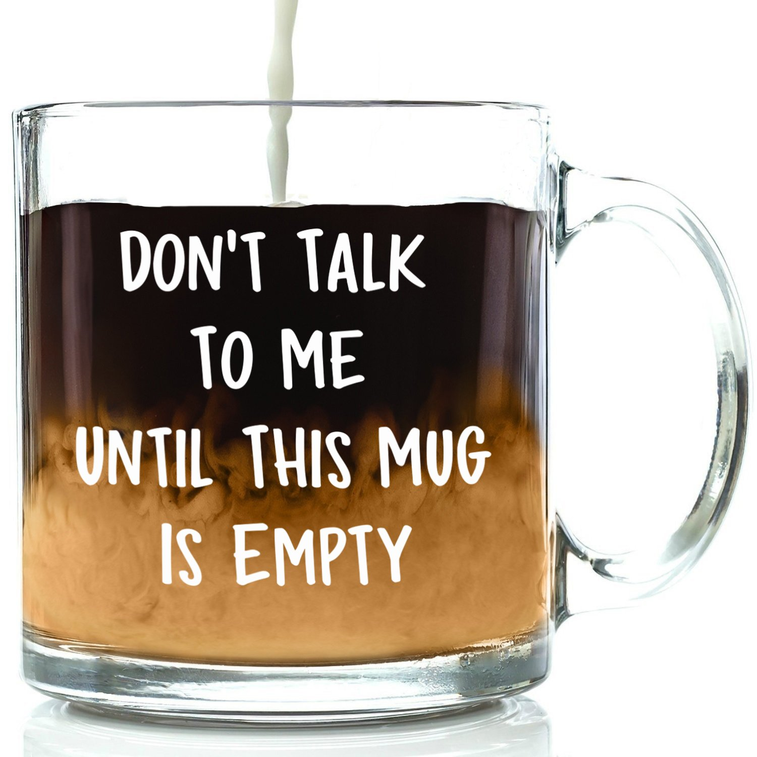 Don't Talk To Me Funny Glass Coffee Mug - Best Christmas Gift For Men & Women - Fun & Unique Office Cup - Novelty Birthday Idea For Friends, Mom, Dad, Husband, Wife, Boyfriend, Girlfriend, Coworkers