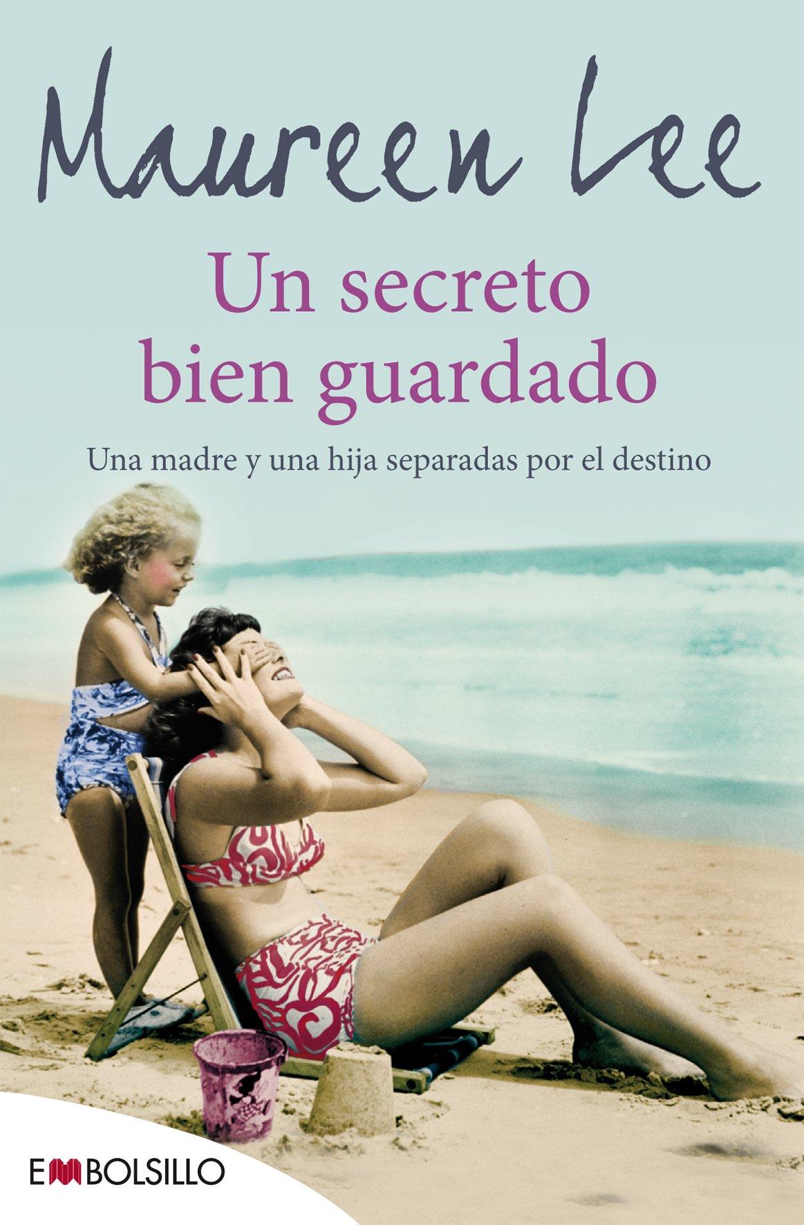 Un Secreto Bien Guardado: Una madre y una hija separadas por el ...