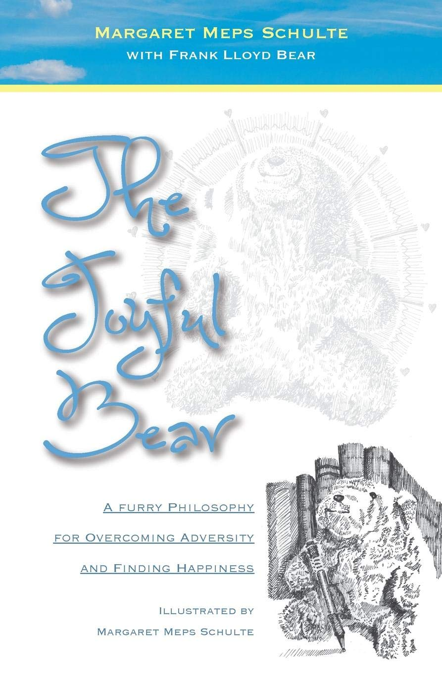 The Joyful Bear: A Furry Philosophy for Overcoming Adversity and