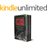 OPTIONS TRADING : 2 BOOKS IN 1 The most complete guide. From the beginners to more advanced proven strategies. Step out…