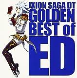 「イクシオン サーガ DT」アルバム IXION SAGA DT GOLDEN BEST of ED