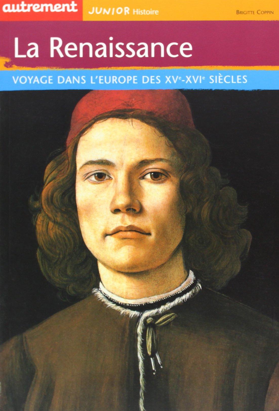 Download La Renaissance : Voyage dans l'Europe des XVe-XVIe siècles PDF