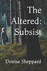 The Altered: Subsist Paperback