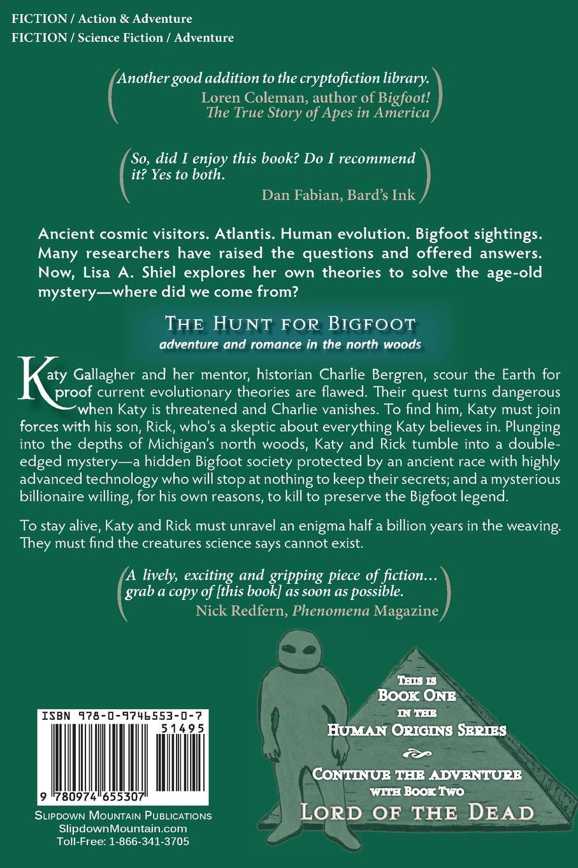The Hunt for Bigfoot: A Novel of Adventure, Romance & Suspense (Human Origins Series Book 1)