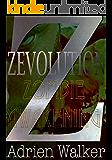 Zombie Awakening: Zevolution Book One