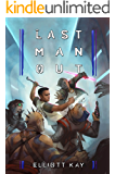 Last Man Out (Poor Man's Fight Book 5)