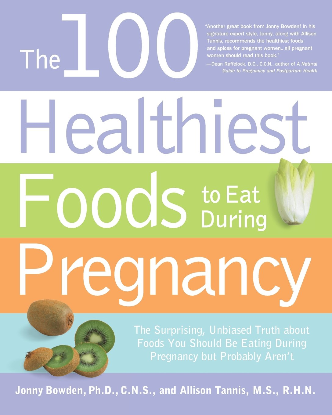 The 100 Healthiest Foods To Eat During Pregnancy The Surprising