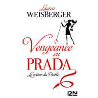 Vengeance en Prada (French Edition)